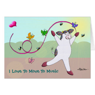 I Love To Move To Music Card