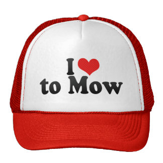 I Love to Mow Trucker Hat