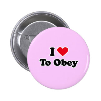 I love to obey 2 inch round button