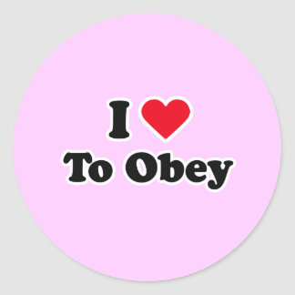 I love to obey classic round sticker