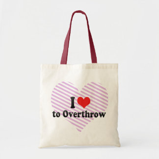 I Love to Overthrow Tote Bags