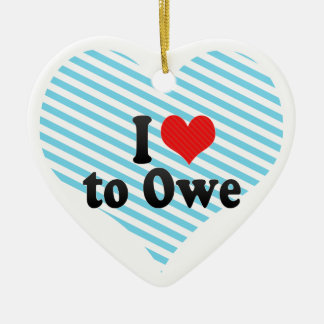 I Love to Owe Double-Sided Heart Ceramic Christmas Ornament