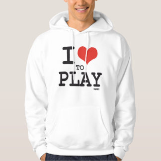 I love to play hoodie