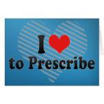 I Love to Prescribe Card