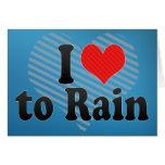I Love to Rain Greeting Cards