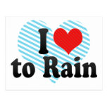 I Love to Rain Post Cards