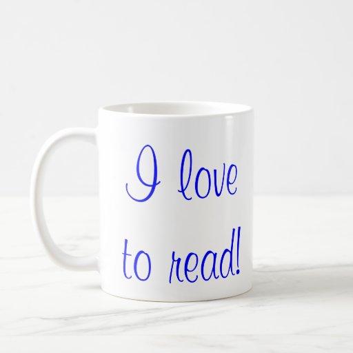 I love to read! coffee mug