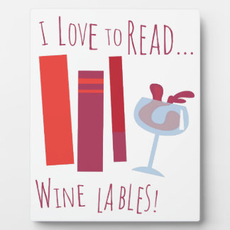 I Love To Read... Wine Lable Plaque