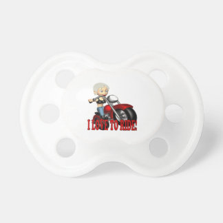 I Love To Ride 4 Pacifiers