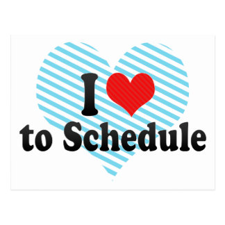 I Love to Schedule Postcard