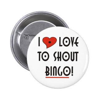 I Love to Shout  BINGO Button