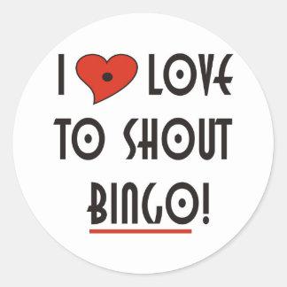 I Love to Shout  BINGO Classic Round Sticker
