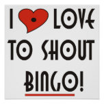 I Love to Shout Bingo Posters