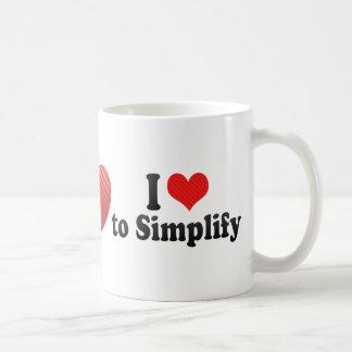 I Love to Simplify Coffee Mug