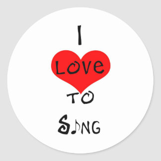 I Love To Sing Classic Round Sticker