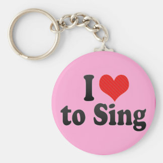 I Love to Sing Keychain