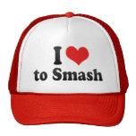 I Love to Smash Hats