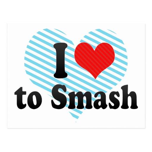 I Love to Smash Postcard