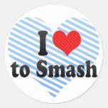 I Love to Smash Round Sticker