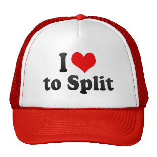 I Love to Split Trucker Hats