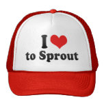 I Love to Sprout Trucker Hat