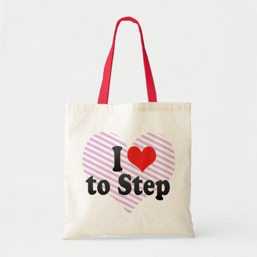 I Love to Step Budget Tote Bag