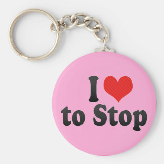 I Love to Stop Keychain