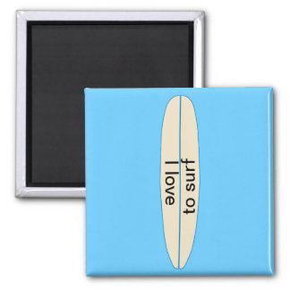 I love to Surf 2 Inch Square Magnet