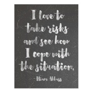 I Love To Take Risks Quote Postcard