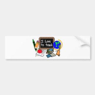 I Love To Teach Bumper Sticker