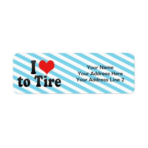 I Love to Tire Return Address Label