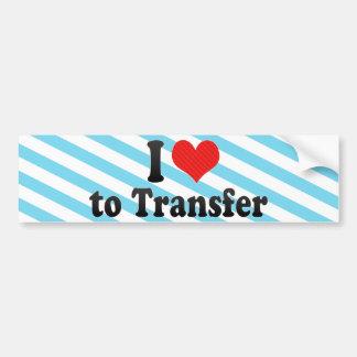 I Love to Transfer Bumper Sticker