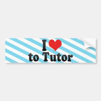 I Love to Tutor Bumper Stickers