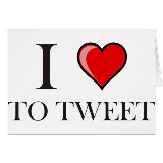I love to Tweet Card