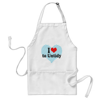 I Love to Untidy Adult Apron
