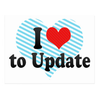 I Love to Update Postcard