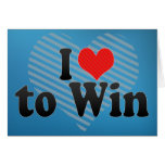 I Love to Win Greeting Card