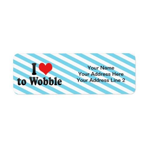 I Love to Wobble Return Address Labels