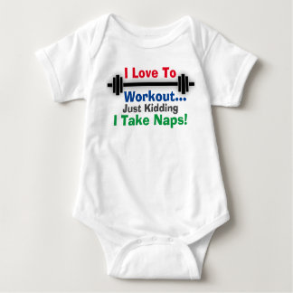 I Love To Workout Nap Baby Shirt