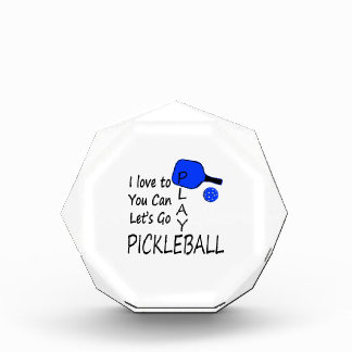 i love to you can lets go play pickleball blue awards