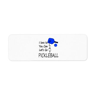i love to you can lets go play pickleball blue return address label