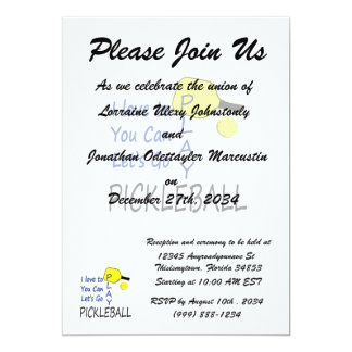 i love to you can lets go play pickleball blue yel 5x7 paper invitation card