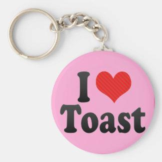 I Love Toast Key Chain