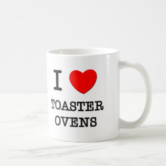 I Love Toaster Ovens Coffee Mug