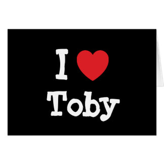 I love Toby heart custom personalized Greeting Card