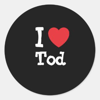 I love Tod heart custom personalized Classic Round Sticker