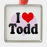 I love Todd Ornaments