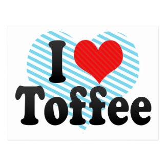 I Love Toffee Postcard