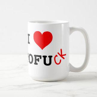 I love tofu ck coffee mug