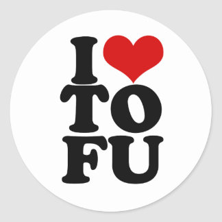 I Love Tofu Funny Vegan humor Classic Round Sticker